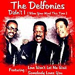 The Delfonics Didn't I (Blow Your Mind This Time)
