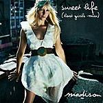 Madison Sweet Life (Lost Girls Mix)