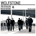 Wolfstone Time For Walking / Back Of Beyond
