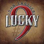 John Taglieri Lucky #9