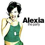 Alexia The Party