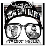 Crane I Do The Right Thing (Feat. C.Blood) - Single