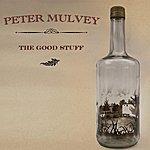 Peter Mulvey The Good Stuff