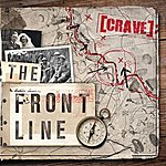 The Crave The Front Line
