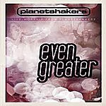Planetshakers Even Greater
