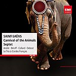 Michel Béroff Saint-Saëns: Carnival Of The Animals - Septet