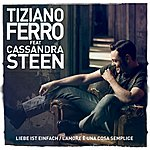 Tiziano Ferro Liebe Ist Einfach / L'amore È Una Cosa Semplice (Feat. Cassandra Steen)