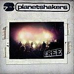 Planetshakers Free