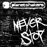 Planetshakers Never Stop