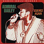 Admiral Bailey Science Again