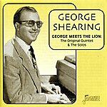 George Shearing George Meets The Lion: The Original Quintet & The Solos