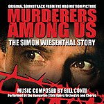 Bill Conti Murderers Among Us: The Simon Wiesenthal Story - Original Hbo Motion Picture Soundtrack