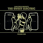 Liam Lynch Liam Lynch Presents The Sweet Electric - Volume One