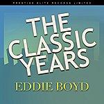 Eddie Boyd The Classic Years