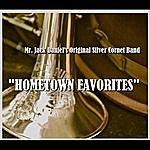 Mr. Jack Daniel's Original Silver Cornet Band Hometown Favorites