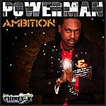 Powerman Ambition