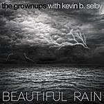 The Grown Ups Beautiful Rain
