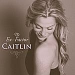 Caitlin The Ex Factor