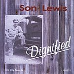 Son Lewis Dignified