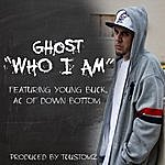 Ghost Who I Am (Feat. Young Buck & Ac)