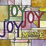 Monroe Crossing Joy Joy Joy