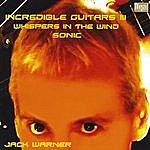 Jack Warner Incredible Guitars III-Whispers In The Wind-Sonic