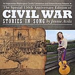 Jennie Avila The Special 150th Anniversary Edition Of CIVIL War Stories In Song