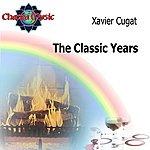 Xavier Cugat The Classic Years