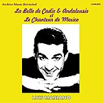 Luis Mariano La Belle De Cadix / Andalousie / Le Chanteur De Mexico