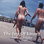 Nelson Riddle The Joy Of Living