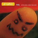 J-Walk Feel