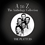 The Platters A To Z: The Anthology Collection