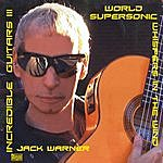 Jack Warner Incredible Guitars III-Whispers In The Wind-Worldsupersonic