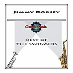 Jimmy Dorsey Best Of The Swingers