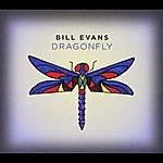 Bill Evans Bill Evans Dragonfly