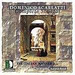 Ottavio Dantone Scarlatti: Complete Sonatas, The Italian Manner, Part III