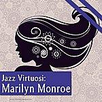 Marilyn Monroe Jazz Virtuosi: Marilyn Monroe