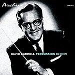 David Carroll Orchestra Percussion In Hi Fi