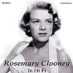 Rosemary Clooney In High Fidelity 1949 - 1957