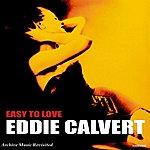 Eddie Calvert Easy To Love