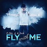 C'No Fly With Me (Feat. K-Bach) - Single