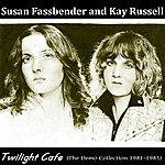 Susan Fassbender Twilight Café (The Demo Collection 1981-1985)