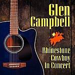 Glen Campbell Rhinestone Cowboy In Concert