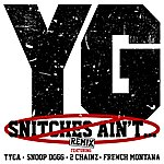 YG Snitches Ain't... (Remix (Edited Version))