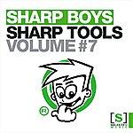 The Sharp Boys Sharp Tools Volume 7