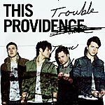 This Providence Trouble - Single