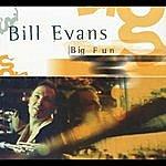 Bill Evans Big Fun