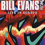 Bill Evans Live In Europe