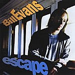 Bill Evans Escape