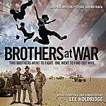 Lee Holdridge Brothers At War - Original Motion Picture Soundtrack